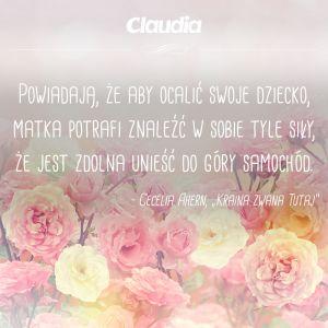 Najpiękniejsze Cytaty I Aforyzmy Na Dzień Matki Claudiapl