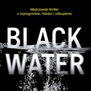 Louise Doughty Black water