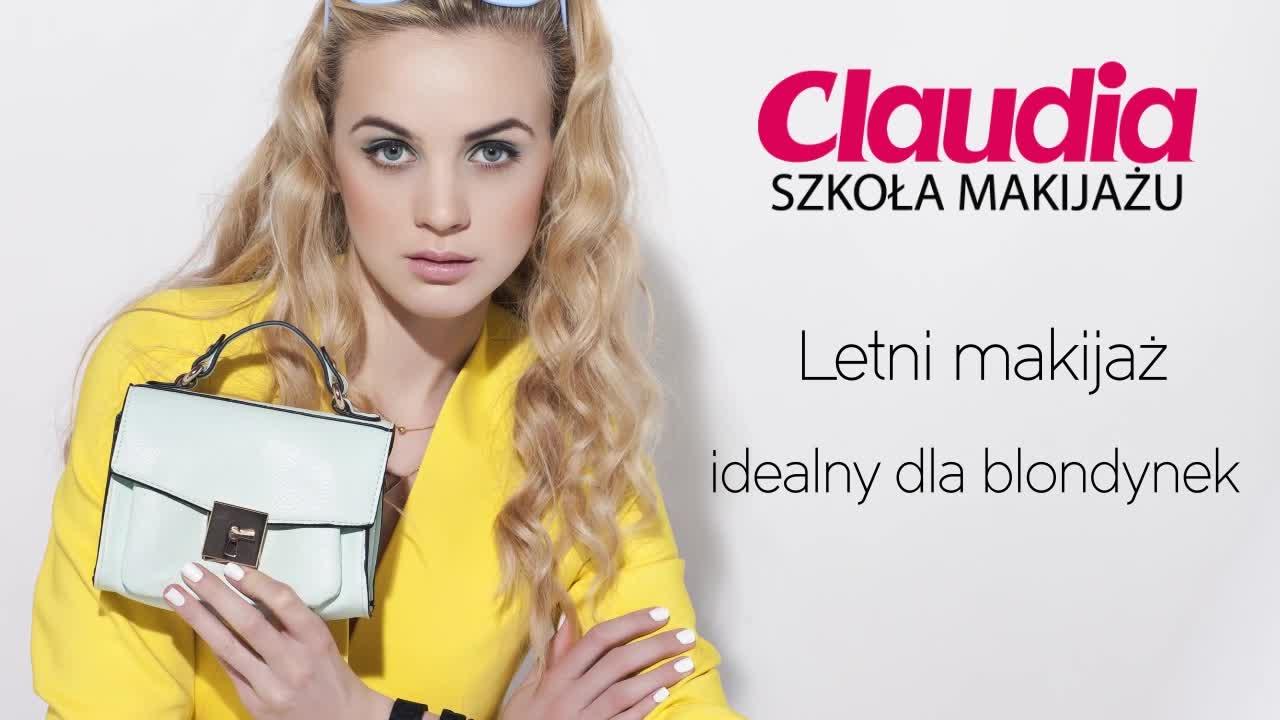 Makijaż Dla Blondynek Jak Go Zrobić Krok Po Kroku Claudia