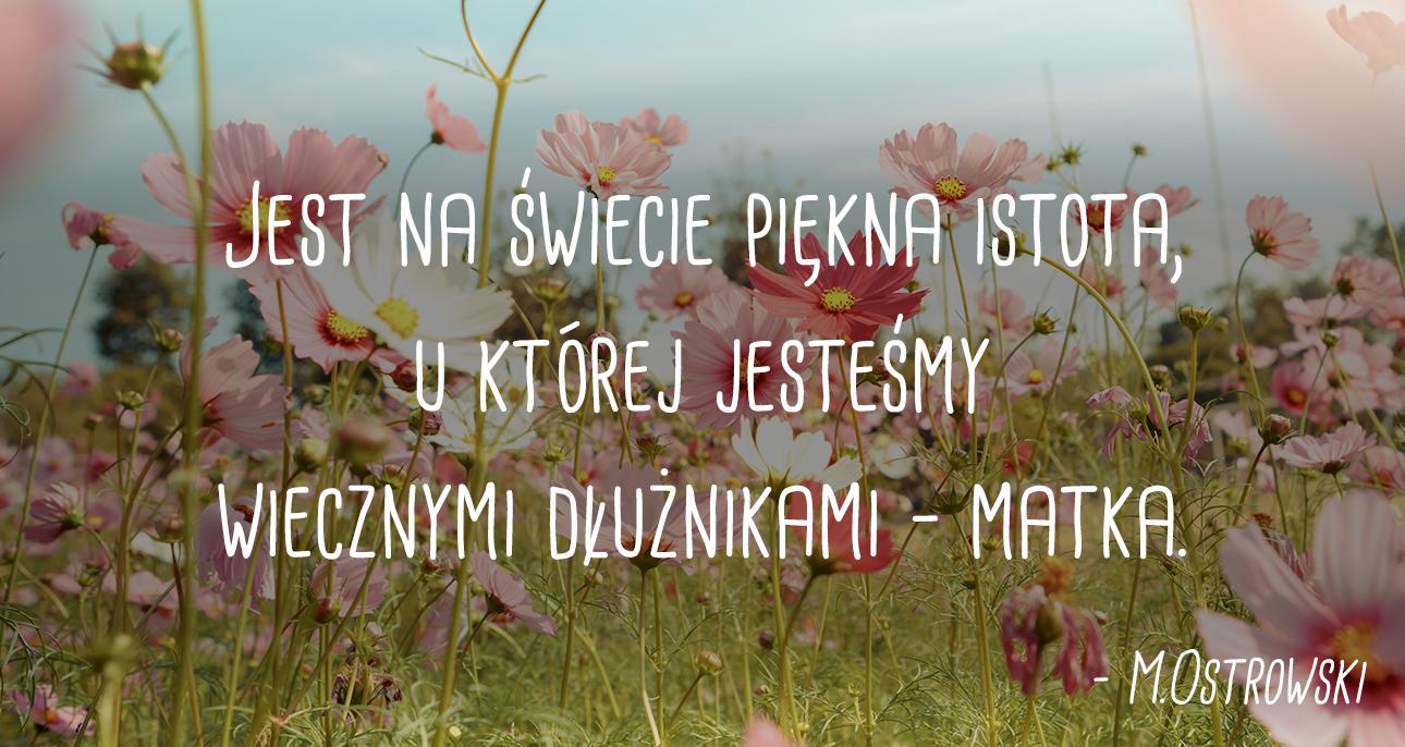 Najpiękniejsze cytaty i aforyzmy na Dzień Matki - Claudia.pl